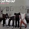 Image of Cap Pas Cap - Not Not Is Fine