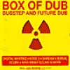 Image of Various Artists - Box Of Dub - Dubstep And Future Dub