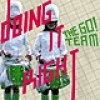 The Go! Team<br>Doing It Right / Milk Crisis<br>Memphis Industries