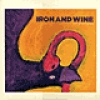 Image of Iron And Wine - Boy With A Coin