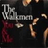 Image of The Walkmen - You & Me