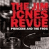 Image of The Jim Jones Revue - Princess And The Frog
