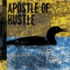 Image of Apostle Of Hustle - Eats Darkness