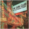 The Gun Club<br>The Las Vegas Story (2009 Deluxe Edition)<br>Cooking Vinyl