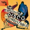Various Artists<br>Exploding Disco Inevitable - Mixed By Dom Thomas<br>Brutal Music