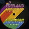 Freeland<br>Cosmic Disco Mixes - Prins Thomas / DJ Garth & Anthony Mansfield Remixes<br>Marine Parade