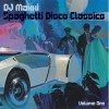 Various Artists<br>DJ Maxxi - Spaghetti Disco Classics Volume 1<br>I-Taro