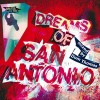 Various Artists<br>Dreams Of San Antonio - Mixed By Dom Thomas<br>Brutal Music