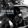 Tom Waits<br>Best Of: Used Songs<br>Elektra