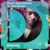 Various Artists<br>Kevin Saunderson - In The House<br>In The House / Defected