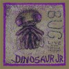 Dinosaur Jr<br>Bug: Live<br>Outer Battery Records