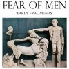 Fear Of Men<br>Early Fragments<br>Kanine