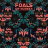 Foals<br>My Number / Bluebird<br>Warner Bros