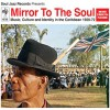 Various Artists<br>Mirror To The Soul: Music, Culture And Identity In The Caribbean 1920-72 - Deluxe CD/DVD Edition<br>Soul Jazz