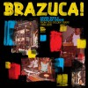 Various Artists<br>Brazuca! - Samba Rock And Brazilian Groove From The Golden Years (1966-1978)<br>Kindred Spirits