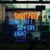 Ghostpoet<br>Some Say I So I Say Light<br>Play It Again Sam