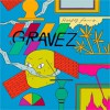 Hooded Fang<br>Gravez<br>Full Time Hobby
