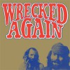 Michael Chapman<br>Wrecked Again<br>Light In The Attic