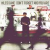Miles Kane<br>Don't Forget Who You Are<br>Sony BMG