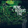 Picnic<br>The Weather's Fine<br>Seksound