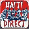 Various Artists - Haiti Direct! Big Band, Mini Jazz & Twoubador Sounds 1960-1978